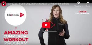 Sweat Pro – Studio SWEAT onDemand for Commercial Facilities
