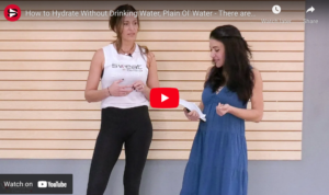 How to Hydrate Without Drinking Water, Plain Ol' Water - There are ways, but not shortcuts trainer tip video